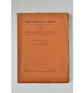 Obras Públicas en México. Documentos para su historia 2. Ferrocarriles de México, reseña histórica - reglamentos (Siglo XIX)