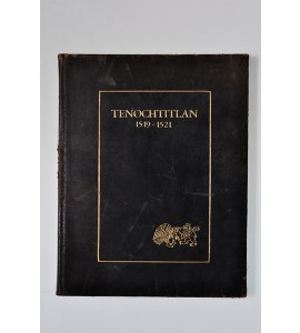 Tenochtitlan 1519-1521 *
