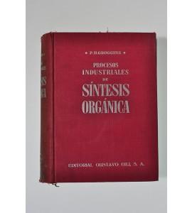 Procesos industriales de síntesis orgánica