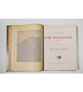 Histoire générale de la Guerre Franco-Allemande (1870-1871)