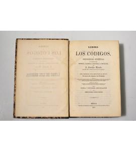 Libro de los códigos o prenociones sintéticas de codificación romana, canónica, española y meicana. *