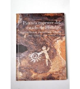 Pintura rupestre del Estado de Hidalgo / Rupestrian painting from the state of Hidalgo