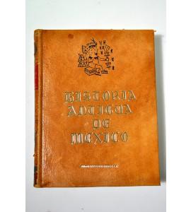 Historia antigua de México, sacada de los mejores historiadores españoles y de manuscritos y pinturas antiguas de los ídolos.