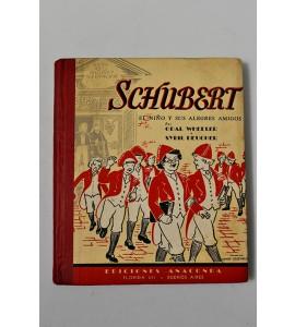 Schubert el niño y sus alegres amigos
