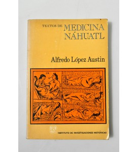 Textos de medicina náhuatl *