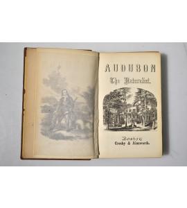 Audubon, the naturalist of the new world.