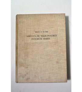 Libellus de medicinalibus indorum herbis *