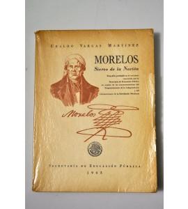 Morelos siervo de la Nación