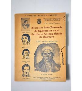 Iniciación de la Guerra de Independencia en el Territorio del hoy Estado de Guerrero