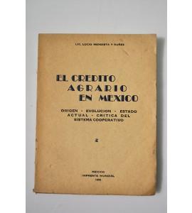 El crédito agrario en México