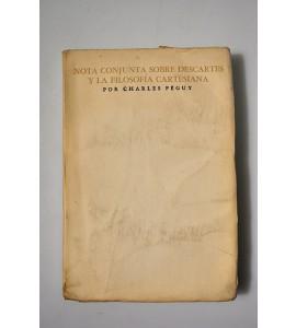 Nota conjunta sobre Descartes y la filosofía cartesiana seguida de una nota sobre Bergson y la filosofía bergsoniana.