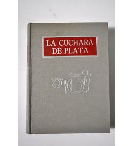 La cuchara de plata. Libro de cocina.