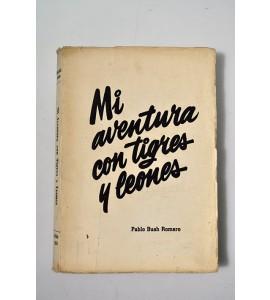 Mi aventura con tigres y leones *