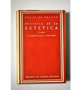 Historia de la Estética. La antigüedad cristiana. La edad media *
