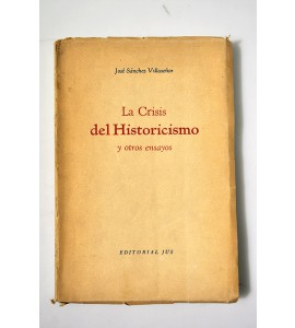 La crisis del historicismo y otros ensayos *